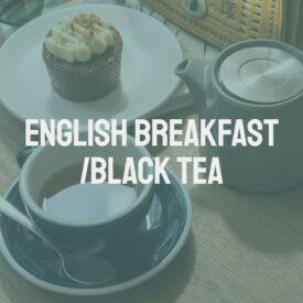 English Breakfast/Black Tea