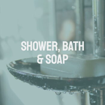 Shower, Bath & Soap